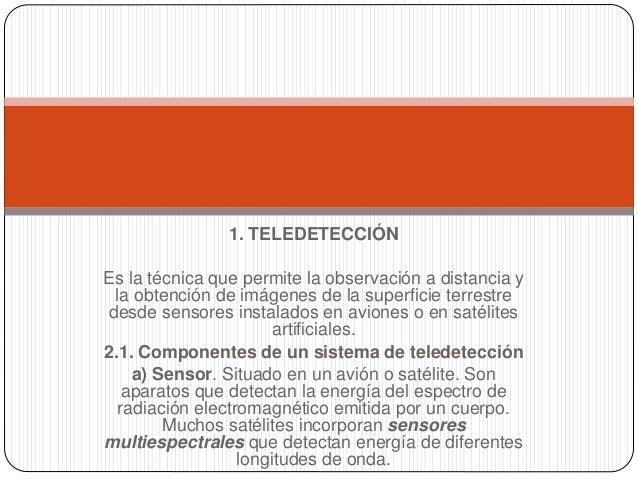 LAS NUEVAS TECNOLOGÍAS EN LA INVESTIGACIÓN DEL MEDIO AMBIENTE - Nicolás benitez Slide 3