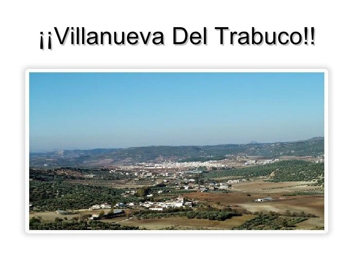 ¡¡Villanueva Del Trabuco!!