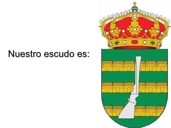 Nuestro escudo es: