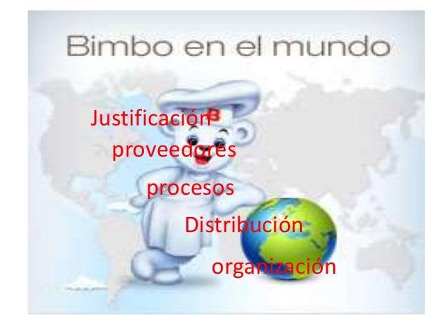 Justificación proveedores procesos Distribución organización