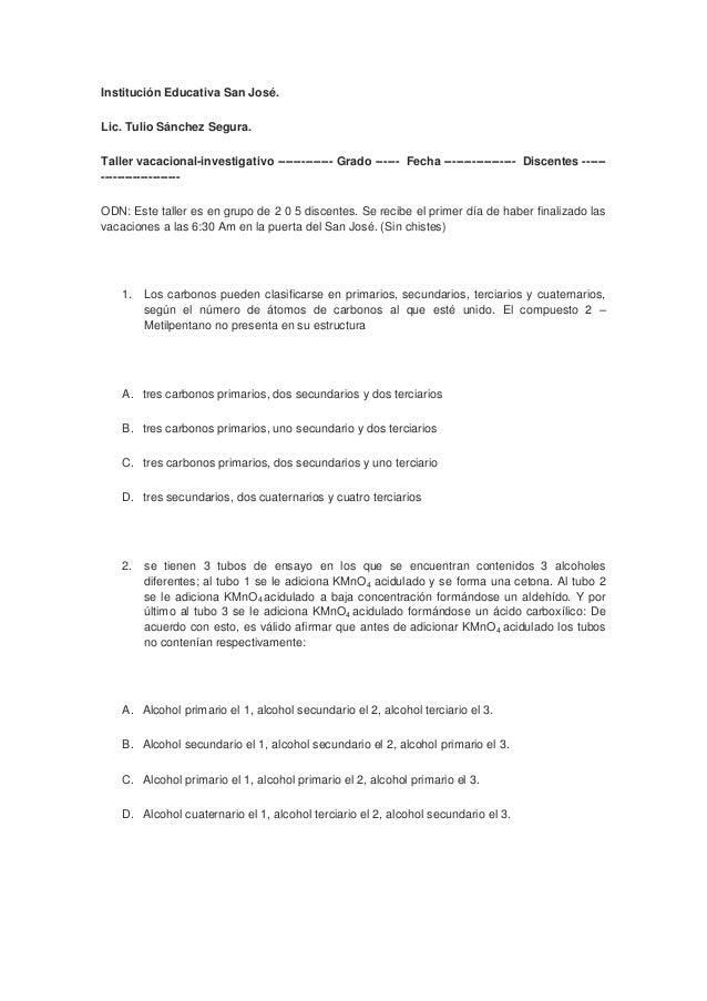 Institución Educativa San José.Lic. Tulio Sánchez Segura.Taller vacacional-investigativo -------------- Grado ------ Fecha...