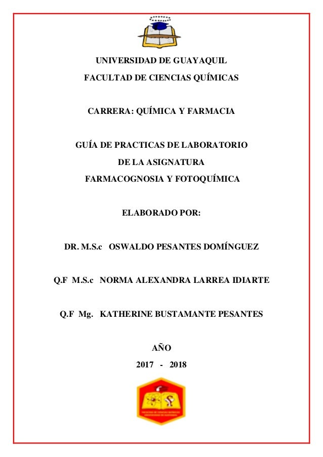 GUIA PRACTICA DE LABORATORIO DE FARMACOGNOSIA Y FOTOQUIMICA