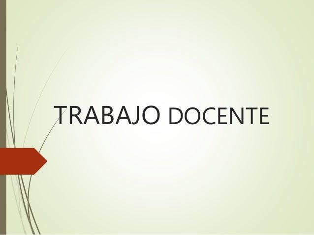 TRABAJO DOCENTE
