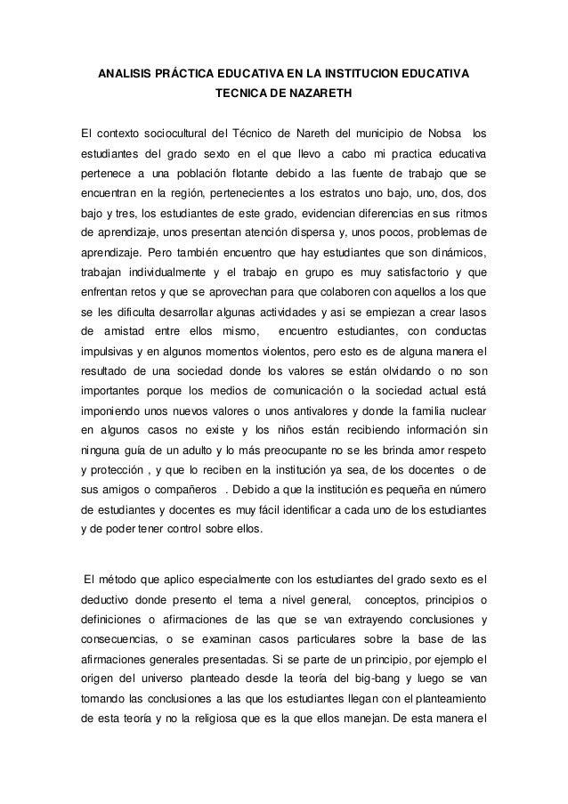 ANALISIS PRÁCTICA EDUCATIVA EN LA INSTITUCION EDUCATIVA TECNICA DE NAZARETH El contexto sociocultural del Técnico de Naret...
