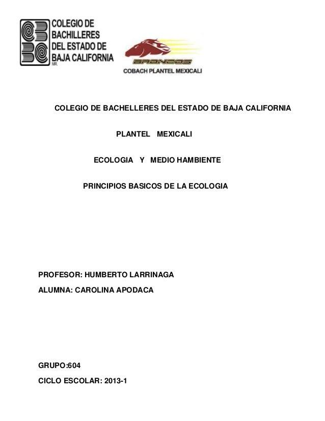COLEGIO DE BACHELLERES DEL ESTADO DE BAJA CALIFORNIA                   PLANTEL MEXICALI              ECOLOGIA Y MEDIO HAMB...