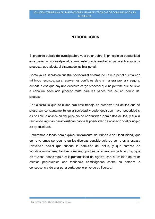 MAESTRÍA EN DERECHO PROCESAL PENAL 1 SOLUCIÓN TEMPRANA DE IMPUTACIONES PENALES Y TÉCNICAS DE COMUNICACIÓN EN AUDIENCIA INT...