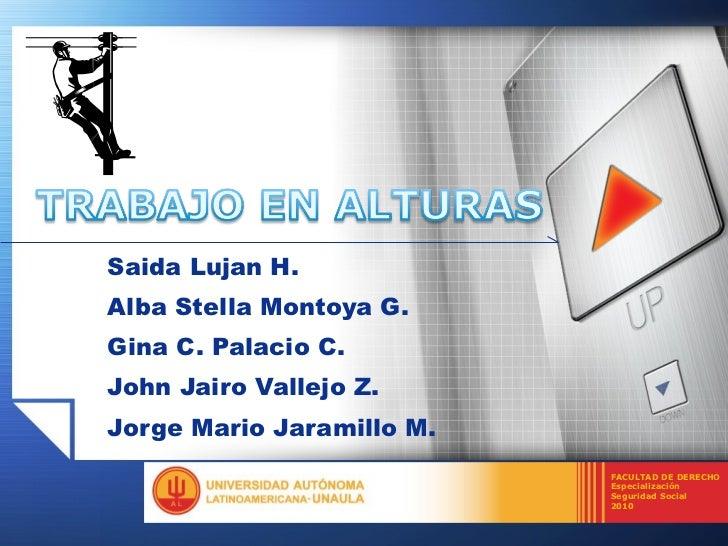 Saida Lujan H. Alba Stella Montoya G. Gina C. Palacio C. John Jairo Vallejo Z. Jorge Mario Jaramillo M.  FACULTAD DE DEREC...