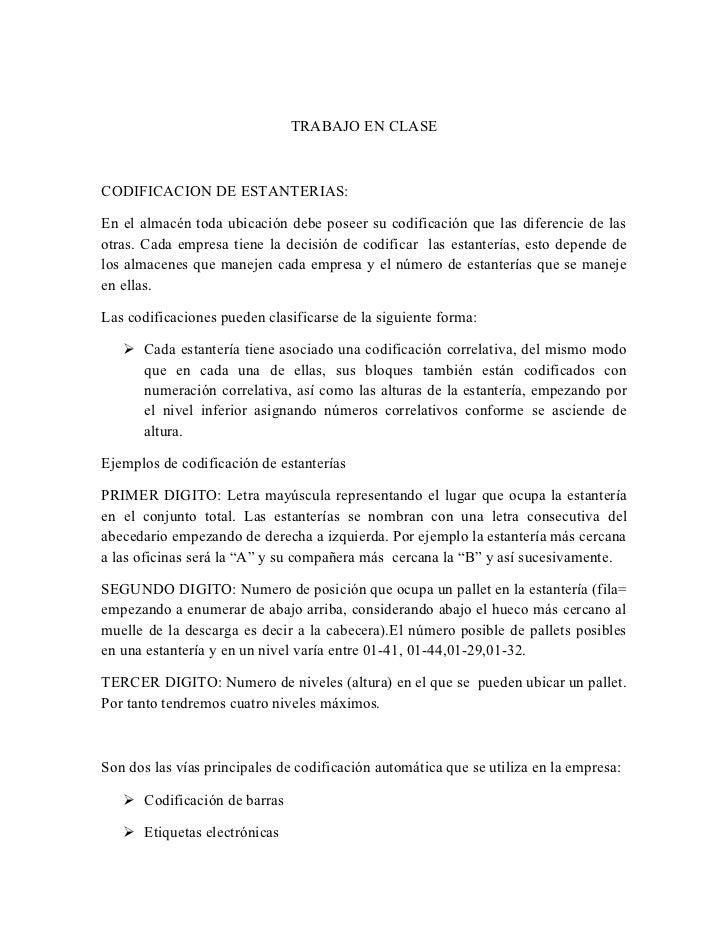 TRABAJO EN CLASECODIFICACION DE ESTANTERIAS:En el almacén toda ubicación debe poseer su codificación que las diferencie de...