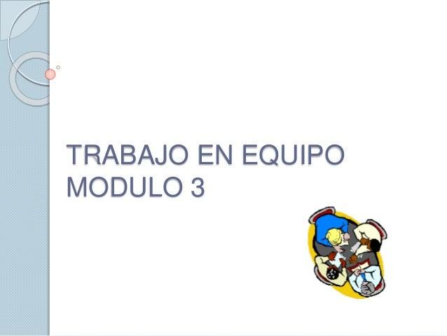 TRABAJO EN EQUIPO MODULO 3