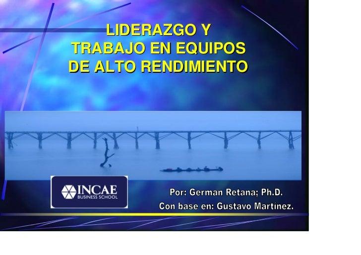 LIDERAZGO YTRABAJO EN EQUIPOSDE ALTO RENDIMIENTO