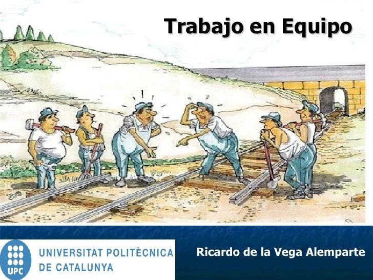 Trabajo en Equipo Ricardo de la Vega Alemparte