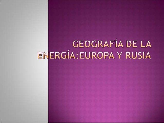  Energía geotérmica Energía mareomotriz Energía eólica Energía solar Gas natural Energía nuclear Los biocombustibles