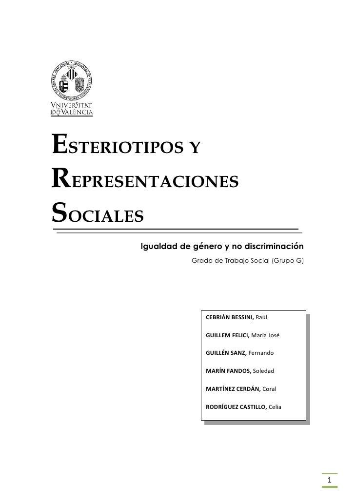 ESTERIOTIPOS YREPRESENTACIONESSOCIALES       Igualdad de género y no discriminación                  Grado de Trabajo Soci...