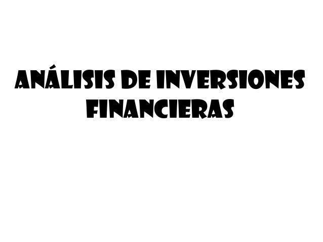 ANÁLISIS DE INVERSIONES FINANCIERAS