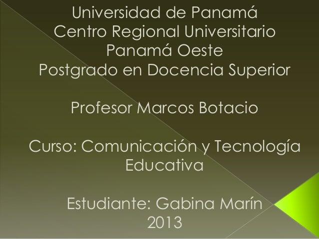 Universidad de Panamá   Centro Regional Universitario         Panamá Oeste Postgrado en Docencia Superior    Profesor Marc...