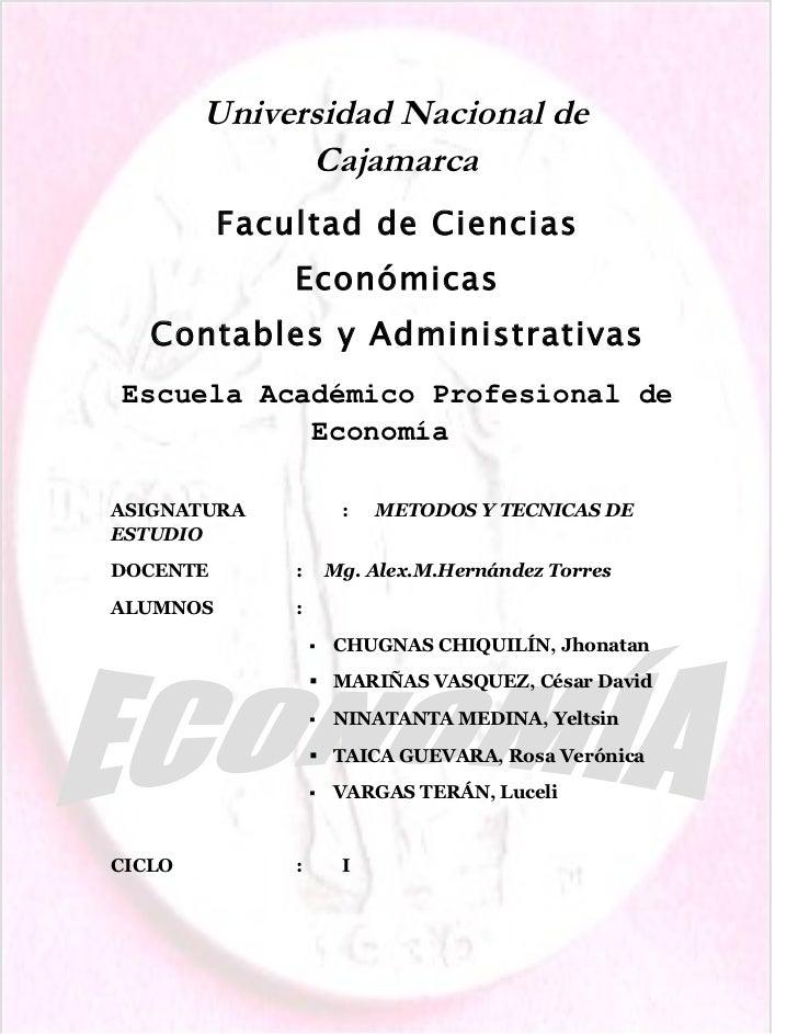 Universidad Nacional de              Cajamarca          Facultad de Ciencias              Económicas   Contables y Adminis...