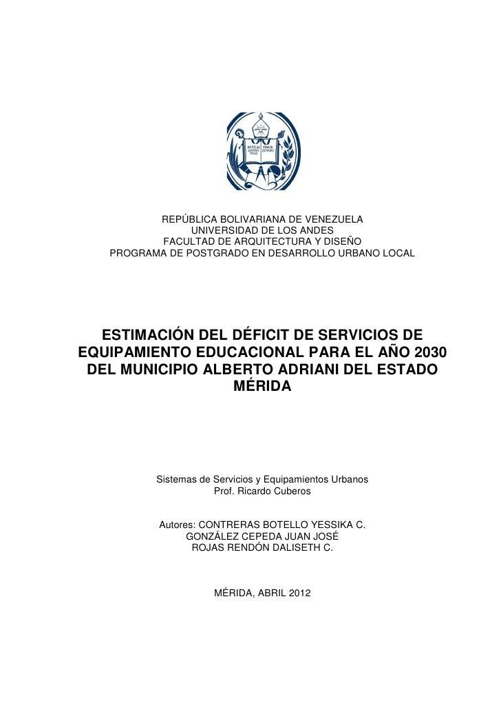 1          REPÚBLICA BOLIVARIANA DE VENEZUELA                UNIVERSIDAD DE LOS ANDES          FACULTAD DE ARQUITECTURA Y ...