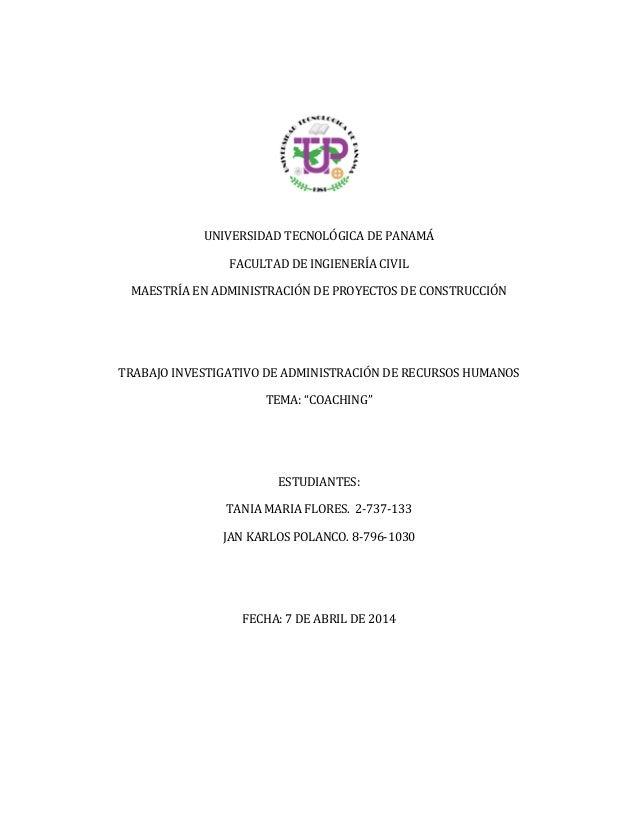 UNIVERSIDAD TECNOLÓGICA DE PANAMÁ FACULTAD DE INGIENERÍA CIVIL MAESTRÍA EN ADMINISTRACIÓN DE PROYECTOS DE CONSTRUCCIÓN TRA...