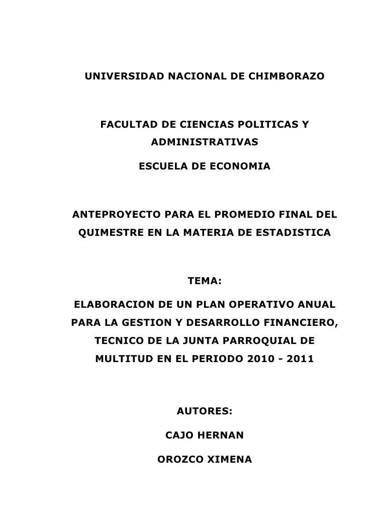 UNIVERSIDAD NACIONAL DE CHIMBORAZO<br />FACULTAD DE CIENCIAS POLITICAS Y ADMINISTRATIVAS<br />ESCUELA DE ECONOMIA<br />ANT...