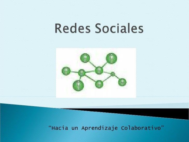 """Hacia un Aprendizaje Colaborativo"""