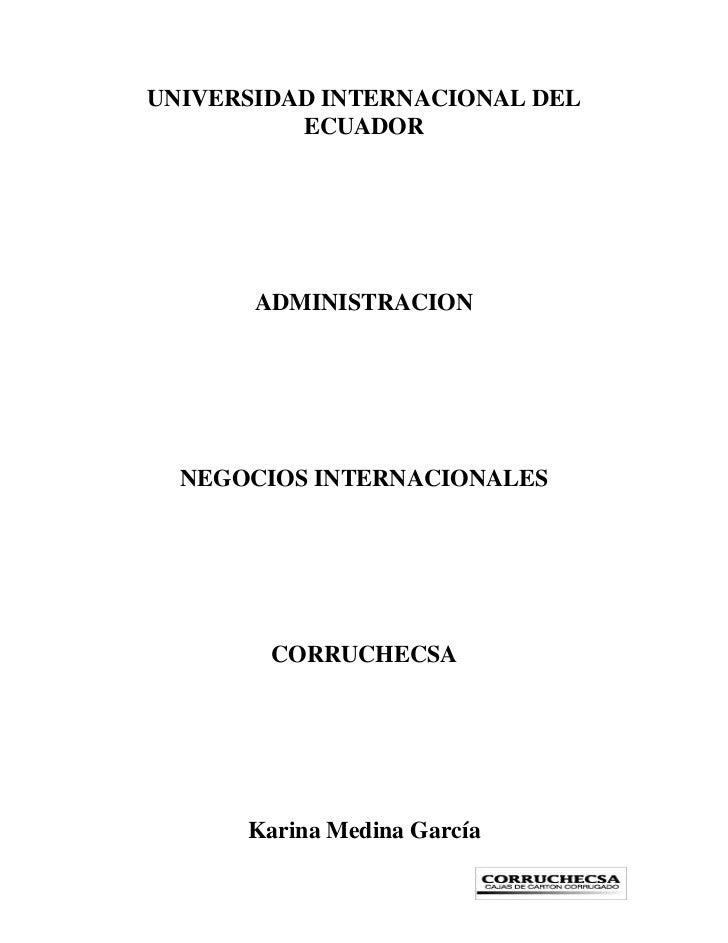 UNIVERSIDAD INTERNACIONAL DEL          ECUADOR       ADMINISTRACION  NEGOCIOS INTERNACIONALES        CORRUCHECSA      Kari...