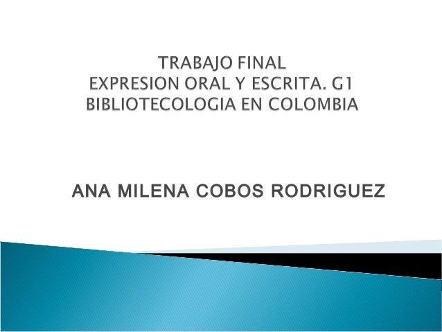 ANA MILENA COBOS RODRIGUEZ