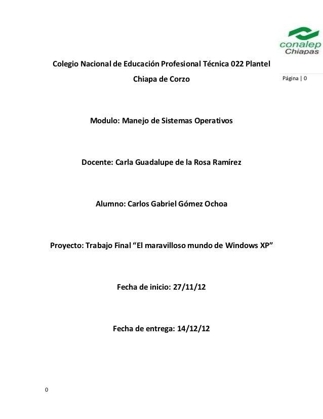 Colegio Nacional de Educación Profesional Técnica 022 Plantel                          Chiapa de Corzo                    ...