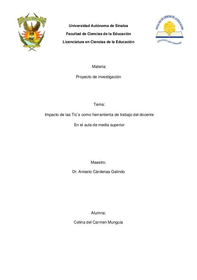 Universidad Autónoma de Sinaloa           Facultad de Ciencias de la Educación         Licenciatura en Ciencias de la Educ...