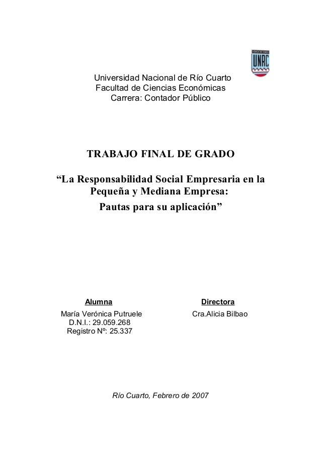 """Universidad Nacional de Río CuartoFacultad de Ciencias EconómicasCarrera: Contador PúblicoTRABAJO FINAL DE GRADO""""La Respon..."""