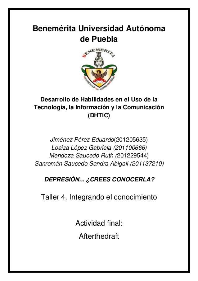 Benemérita Universidad Autónoma de Puebla  Desarrollo de Habilidades en el Uso de la Tecnología, la Información y la Comun...