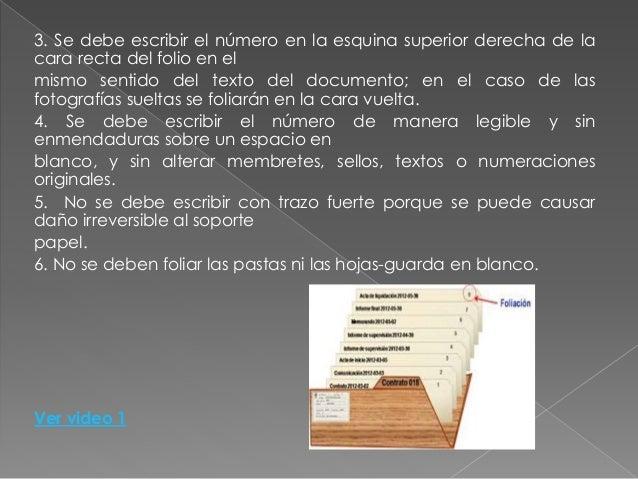  http://www.slideshare.net/NanaQuiiroga/foliacin-documentacin-y- archivo  https://www.uis.edu.co/intranet/calidad/docume...