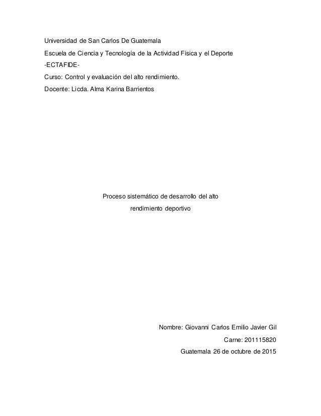 Universidad de San Carlos De Guatemala Escuela de Ciencia y Tecnología de la Actividad Física y el Deporte -ECTAFIDE- Curs...