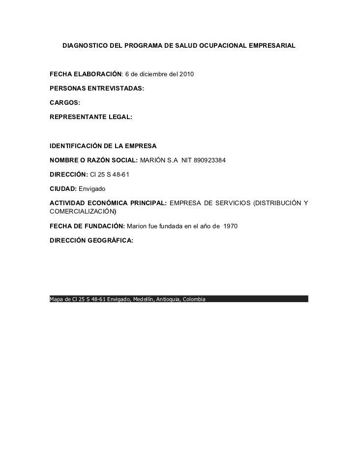 DIAGNOSTICO DEL PROGRAMA DE SALUD OCUPACIONAL EMPRESARIALFECHA ELABORACIÓN: 6 de diciembre del 2010PERSONAS ENTREVISTADAS:...