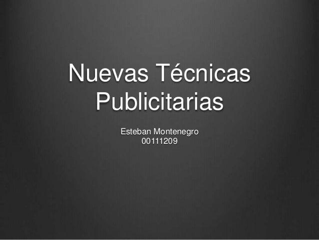 Nuevas Técnicas Publicitarias Esteban Montenegro 00111209