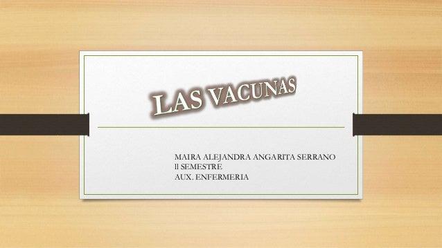 MAIRA ALEJANDRA ANGARITA SERRANO ll SEMESTRE AUX. ENFERMERIA