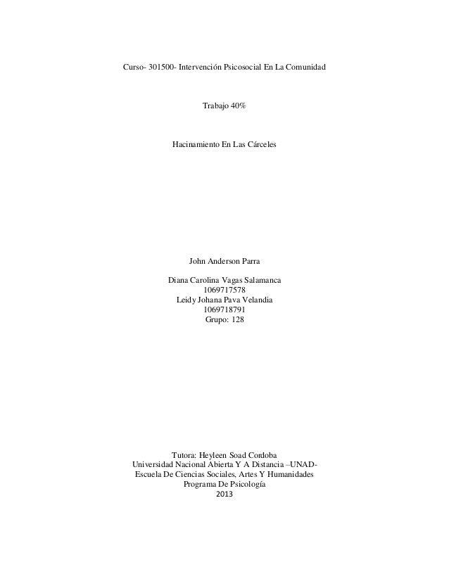 Curso- 301500- Intervención Psicosocial En La Comunidad  Trabajo 40%  Hacinamiento En Las Cárceles  John Anderson Parra Di...