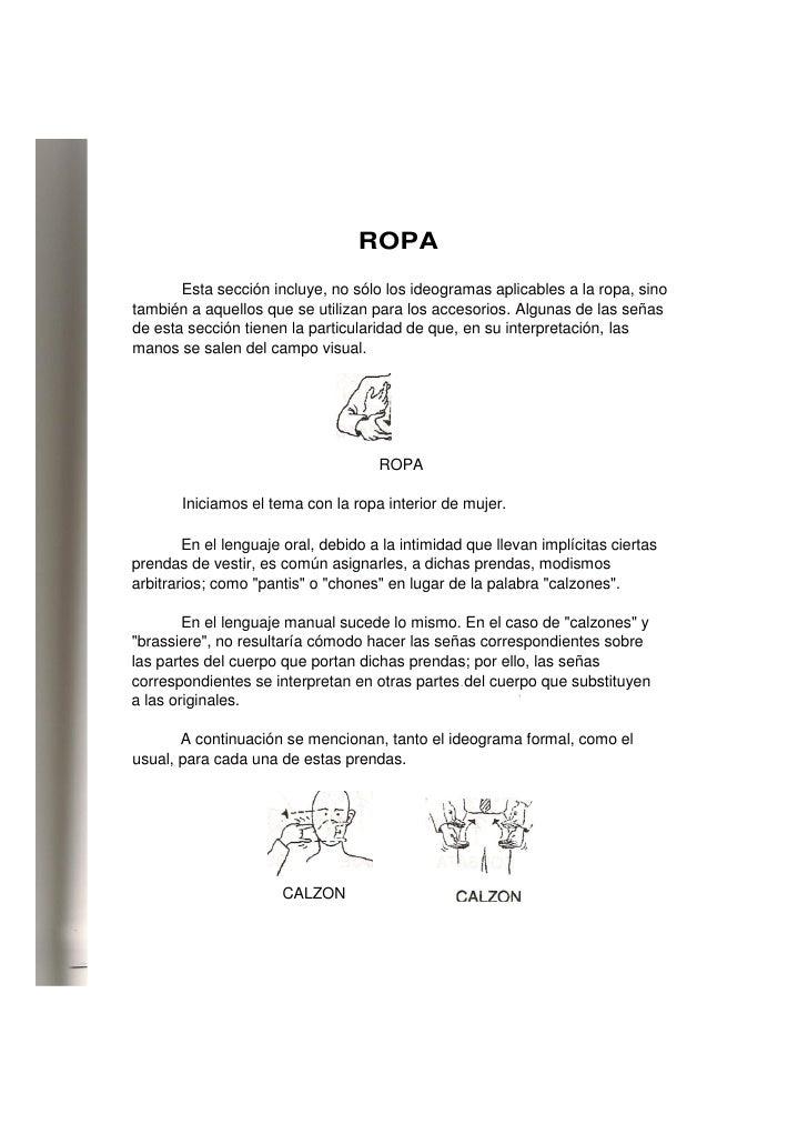 ROPA        Esta sección incluye, no sólo los ideogramas aplicables a la ropa, sino también a aquellos que se utilizan par...