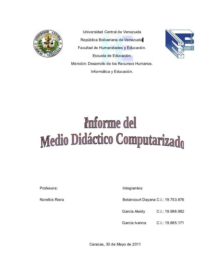 Universidad Central de Venezuela                      República Bolivariana de Venezuela                    Facultad de Hu...
