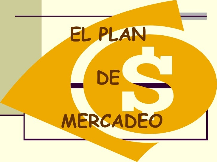 EL PLAN  DEMERCADEO