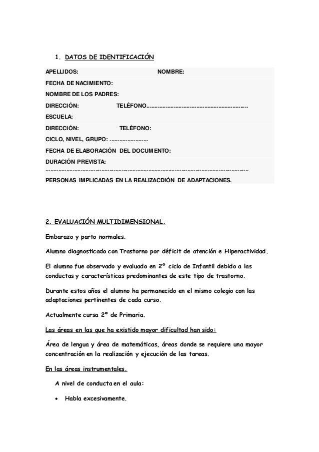 1. DATOS DE IDENTIFICACIÓN  APELLIDOS: NOMBRE:  FECHA DE NACIMIENTO:  NOMBRE DE LOS PADRES:  DIRECCIÓN: TELÉFONO.............