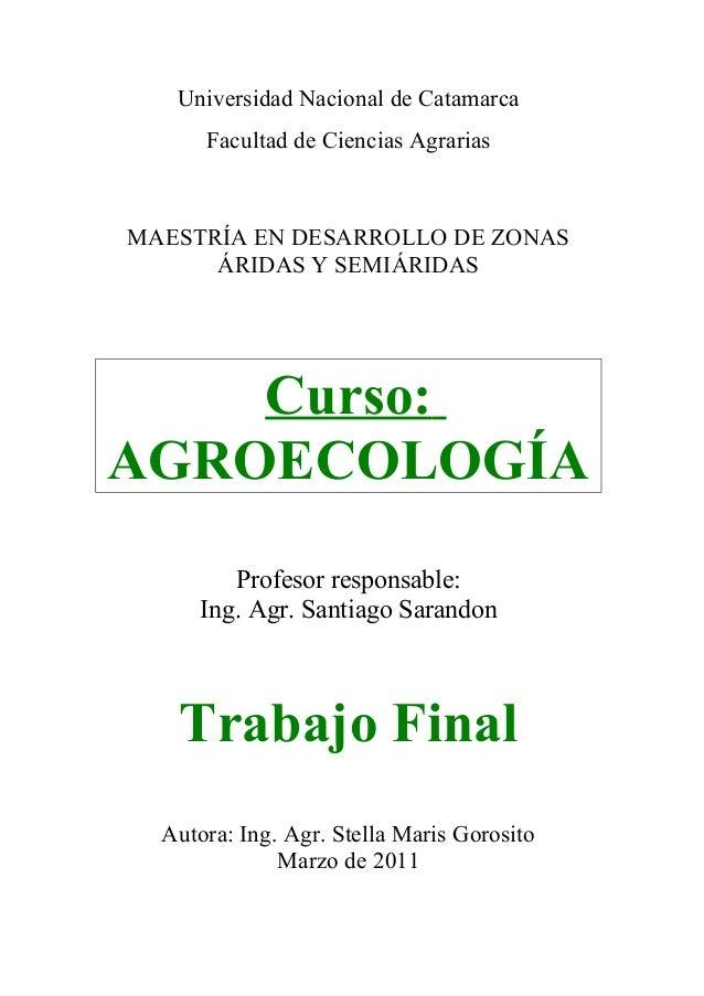 Universidad Nacional de Catamarca Facultad de Ciencias Agrarias MAESTRÍA EN DESARROLLO DE ZONAS ÁRIDAS Y SEMIÁRIDAS Curso:...