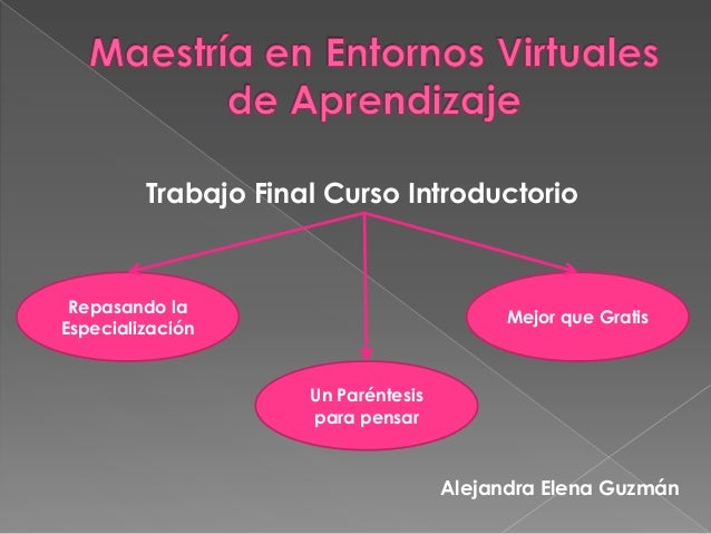 Trabajo Final Curso Introductorio Repasando la                                           Mejor que GratisEspecialización  ...