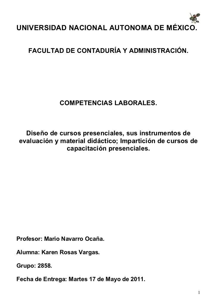 UNIVERSIDAD NACIONAL AUTONOMA DE MÉXICO.    FACULTAD DE CONTADURÍA Y ADMINISTRACIÓN.               COMPETENCIAS LABORALES....
