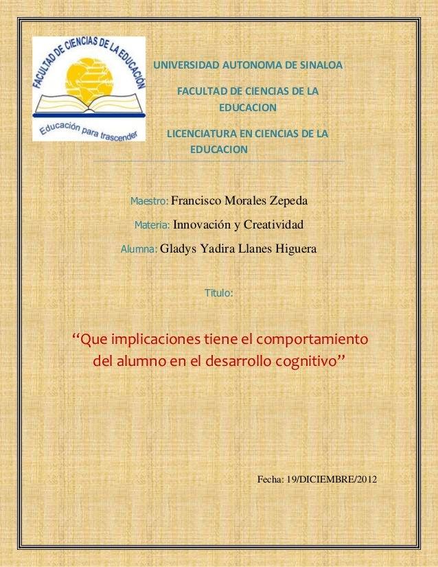 UNIVERSIDAD AUTONOMA DE SINALOA                 FACULTAD DE CIENCIAS DE LA                        EDUCACION               ...