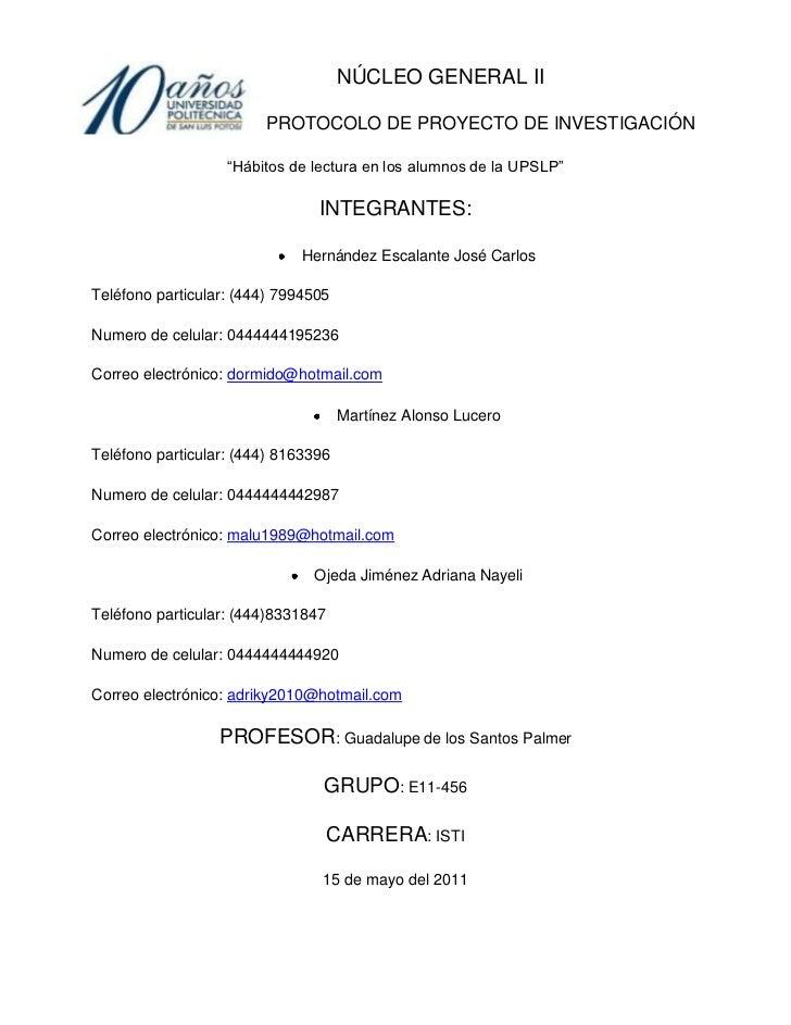 """-116840-36195             NÚCLEO GENERAL II<br />PROTOCOLO DE PROYECTO DE INVESTIGACIÓN<br />""""Hábitos de lectura en los al..."""