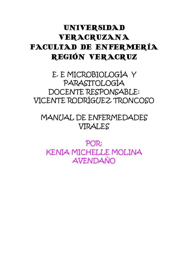 UNIVERSIDAD     VERACRUZANAFACULTAD DE ENFERMERÍA    REGIÓN VERACRUZ    E. E MICROBIOLOGÍA Y        PARASITOLOGÍA   DOCENT...