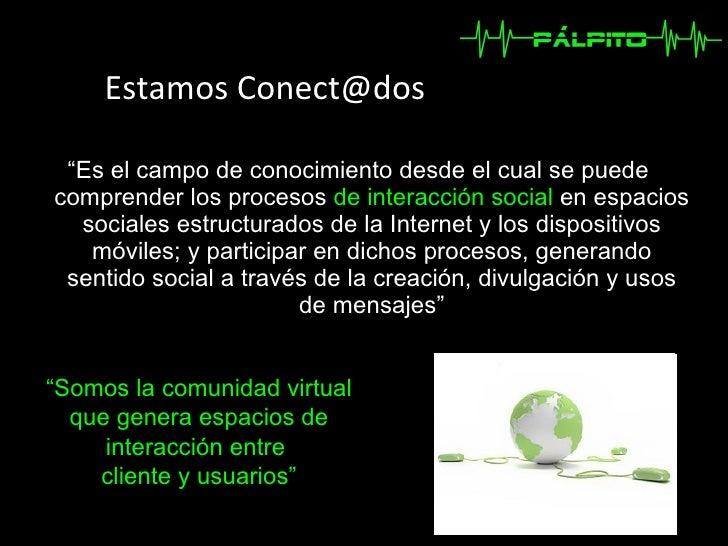 Palpito Comunicaciones - Empresa de medios digitales Slide 3