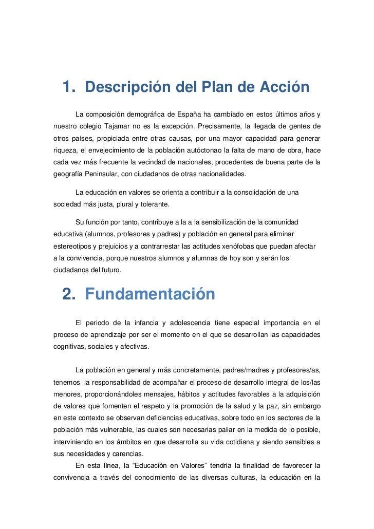 Descripción del Plan de Acción<br />La composición demográfica de España ha cambiado en estos últimos años y nuestro coleg...