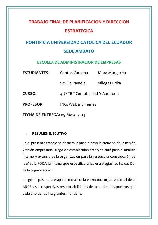 TRABAJO FINAL DE PLANIFICACION Y DIRECCIONESTRATEGICAPONTIFICIA UNIVERSIDAD CATOLICA DEL ECUADORSEDE AMBATOESCUELA DE ADMI...