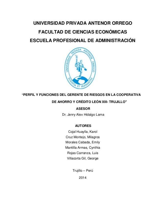 """UNIVERSIDAD PRIVADA ANTENOR ORREGO FACULTAD DE CIENCIAS ECONÓMICAS ESCUELA PROFESIONAL DE ADMINISTRACIÓN """"PERFIL Y FUNCION..."""